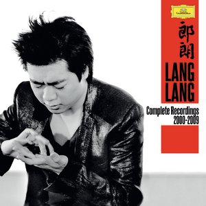 Image for 'Lang Lang - Complete Recordings 2000-2009'