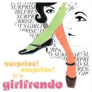 Bild för 'Surprise! Surprise! It's Girlfrendo'