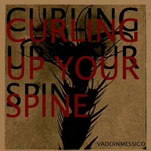 Image for 'Curling Up Your Spine'