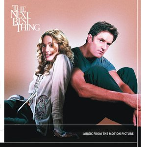Image for 'The Next Best Thing (Music from the Motion Picture)'