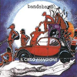 Image for 'Il Circo Mangione'