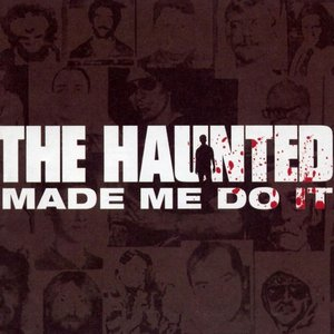 Image for 'Made Me Do It'