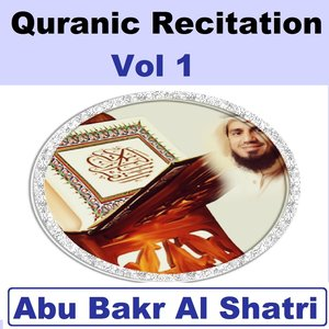 Image for 'Quranic Recitation, Vol. 1 (Quran - Coran - Islam)'