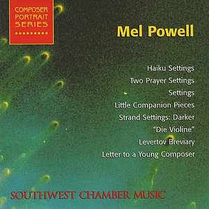 Image for 'Composer Portrait Series Mel Powell'