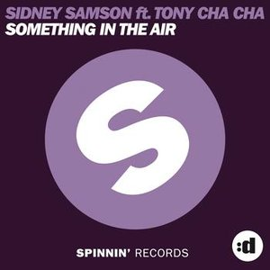 Imagem de 'Something In The Air (feat. Tony Cha Cha)'