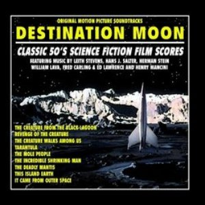 Immagine per 'Destination: Moon - Classic 50's Original Science Fiction Film Scores'