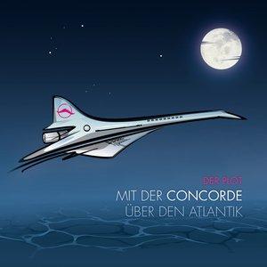 Image for 'Mit der Concorde über den Atlantik'