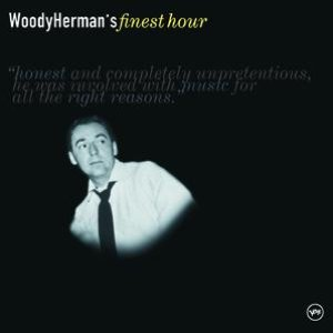 Image for 'Woody Herman's Finest Hour'