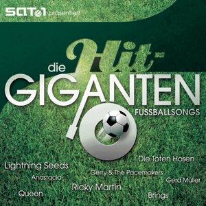 Imagem de 'Die Hit Giganten - Fußballsongs'