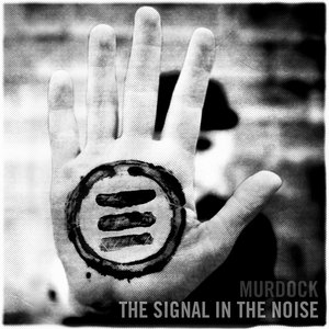 Image for 'The Signal In The Noise'