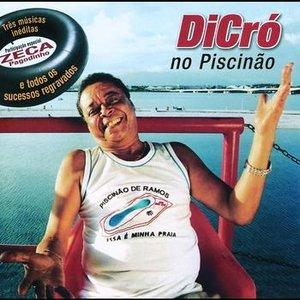 Image for 'Dicró no Piscinão'