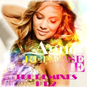 Image for 'Release Me Remixes PT.2'