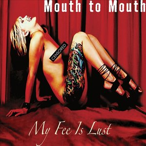 Image for 'My Fee Is Lust'