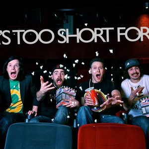 Image for 'Life's Too Short For Us'