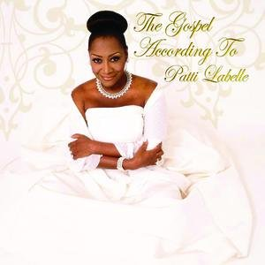 Image for 'The Gospel According To Patti Labelle'