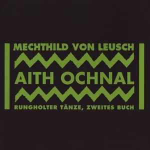Image for 'Aith Ochnal, Rungholter Tänze, Zweites Buch'