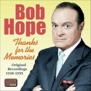 Image for 'HOPE, Bob: Thanks for the Memories (1938-1955)'