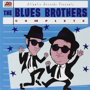 Image for 'The Blues Brothers Complete'