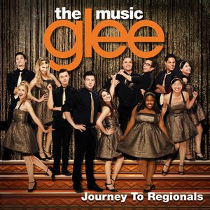 Image for 'Glee: The Music, Journey to Regionals'