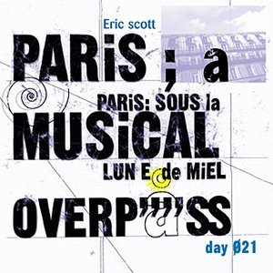 "Bild för 'Day 021. ""Paris: A Musical Overpass""'"