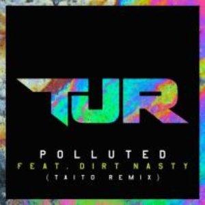 Imagem de 'Polluted (TAITO Remix)'