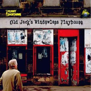 Image for 'Old Jack's Windowless Playhouse'