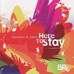 Image for 'Here to Stay: Gershwin & Jobim'