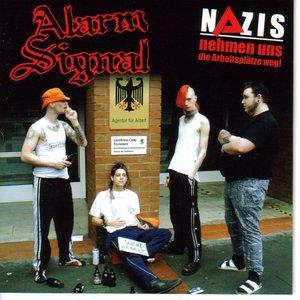 Image for 'Nazis Nehmen Uns Die Arbeitsplätze Weg'