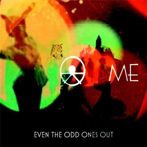 Image for 'Even The Odd Ones Out'