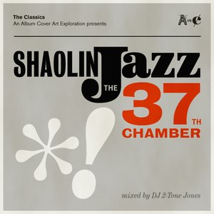 Image for 'Shaolin Jazz: The 37th Chamber'