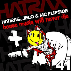Image for 'House Music Will Never Die (feat. MC Flipside)'