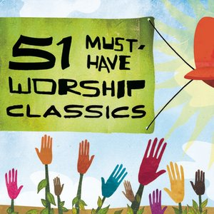 Image for '51 Must Have Worship Classics'