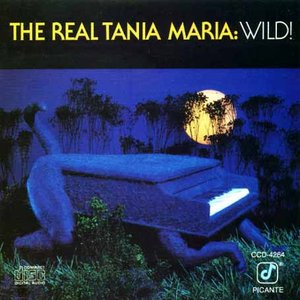 Image for 'The Real Tania Maria: Wild!'