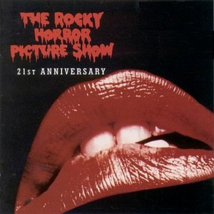 Image for 'The Rocky Horror Picture Show - 21st Anniversary'