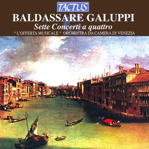 Image for 'Galuppi: 7 Concerti a 4'