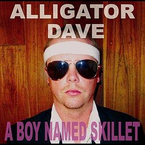 Image for 'A Boy Named Skillet'