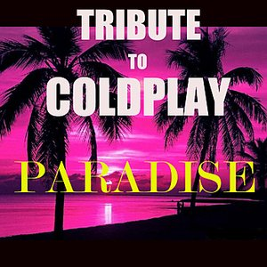 Immagine per 'Tribute To Coldplay (Paradise Instrumental)'