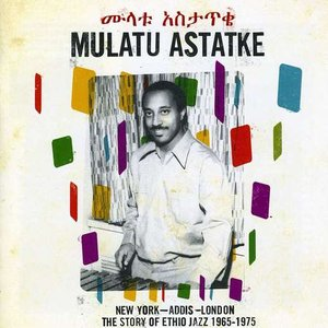 Immagine per 'New York - Addis - London: The Story Of Ethio Jazz 1965-1975'