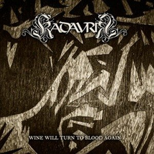 Image pour 'Wine Will Turn To Blood Again'