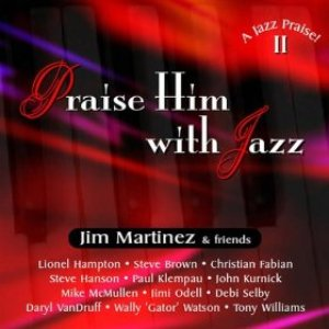 Image for 'Praise Him With Jazz'