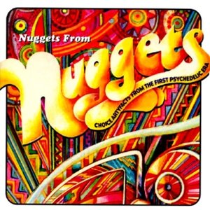Bild für 'Nuggets From Nuggets: Choice Artyfacts From the First Psychedelic Era'