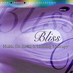 Image for 'Bliss: Music for Reiki & Healing Therapy'