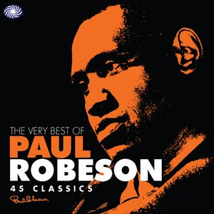 Image for 'The Very Best Of Paul Robeson'