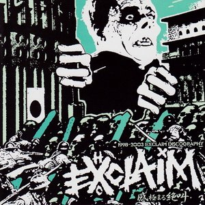 Image for '1998-2003 Exclaim Discography'