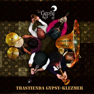 Image for 'Trastienda Gypsy-Klez'