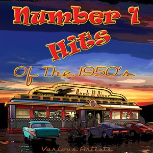 Image for 'Number 1 Hits Of The 1950's'
