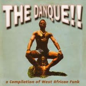Image for 'The Danque!! A Compilation of West African Funk'