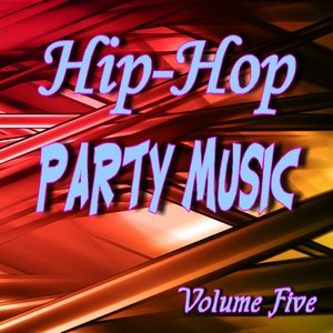 Image for 'Hip Hop Party Music Five'