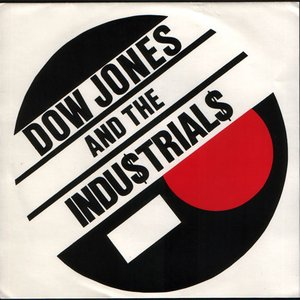 Image for 'Dow Jones and the Industrials'