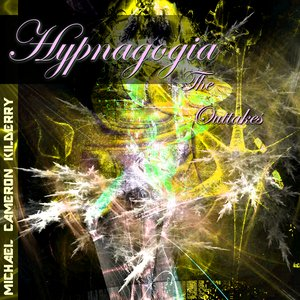 Image for 'Hypnagogia: The Outtakes'
